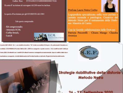 STRATEGIE RIABILITATIVE DELLE DISFONIE: METODO NEIRA  RECUPERO CORSO 7/8 MARZO 2020