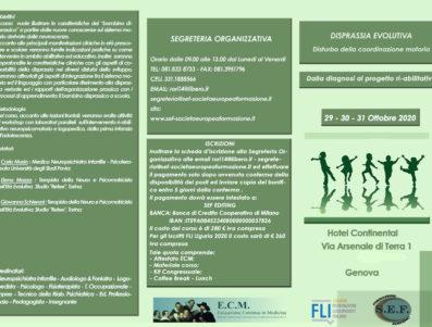 DISPRASSIA EVOLUTIVA Disturbo della coordinazione motoria: Dalla diagnosi al progetto ri-abilitativo   RECUPERO CORSO DEL 16/17/18 APRILE 2020