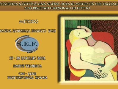 LOGOPEDIA & ESTETICA: UNA NUOVA LINEA ORO FACCIALE CON RISULTATI FUNZIONALI ED ESTETICI                                                  PARTE TEORICA  ON- LINE